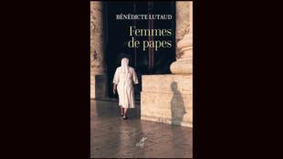 couverture Femmes de papes - Bénédicte Lutaud - éditions Cerf