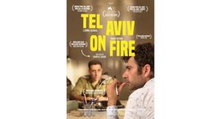 Affiche de la comédie de Sameh Zoabi, «Tel Aviv On Fire».