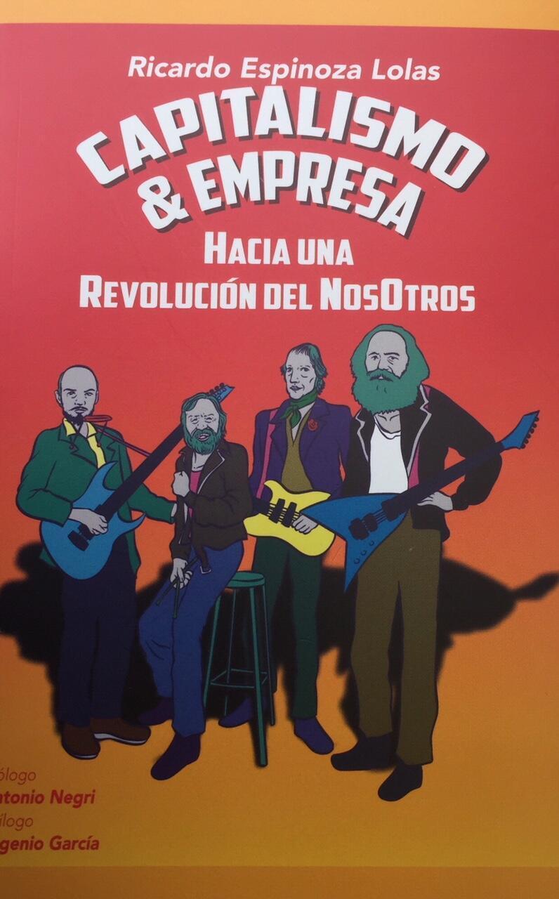 Este libro de Ricardo Espinoza, publicado en mayo de 2018, tiene prólogo de Antonio Negri.