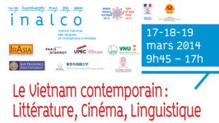 """Affiche giới thiệu Hội thảo quốc tế """"Việt Nam đương đại : Văn chương, điện ảnh, ngôn ngữ"""" tại Học viện Ngôn ngữ và Văn minh Phương Đông Paris."""