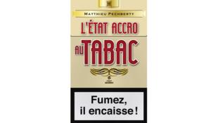 «L'Etat accro au tabac», par Matthieu Pechberty.
