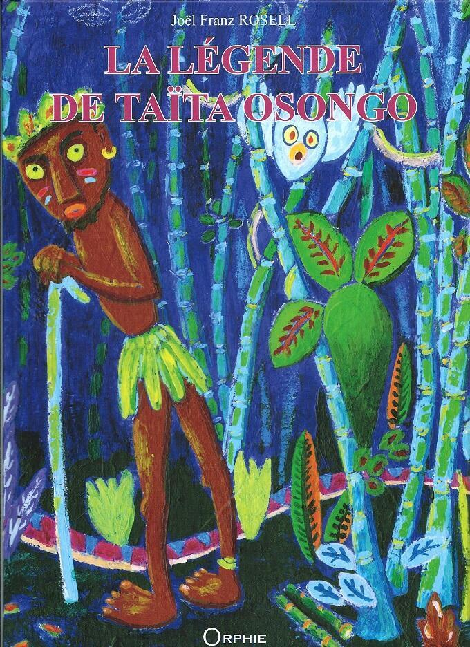Tapa de la 'La Leyenda de Taita Osongo', Editions Orphie.