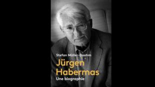 «Jürgen Habermas, une Biographie» de Stefan Müller-Doohm.