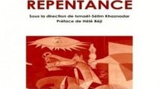 « Aspects de la repentance » de Ismaël-Selim Khaznadar, aux éditions Barzakh.