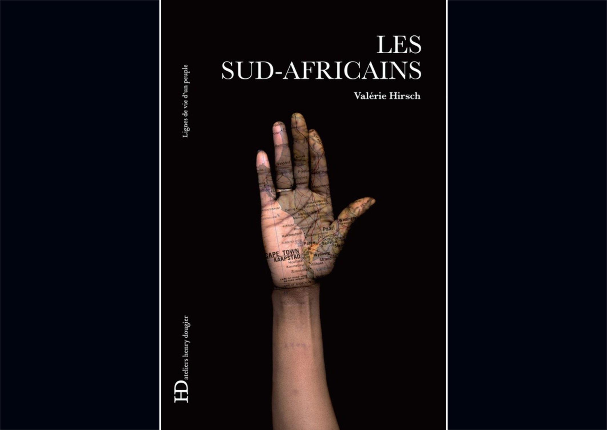 <i>Les Sud-Africains, </i>de l'auteure Valérie Hirsch, auteure, publié aux Ateliers Henry Dougier.