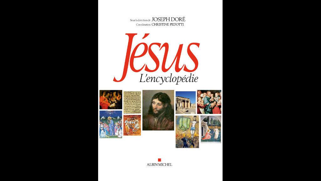 Couverture de l'ouvrage «Jésus - L'encyclopédie» paru chez Albin Michel