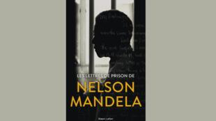 Trang bìa tuyển tập « Thư trong tù của Nelson Mandela ».