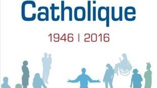 «Le Secours catholique, 1946-2016», de François Mabille.