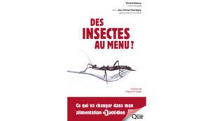 « Des insectes au menu ? » de Vincent Albouy.