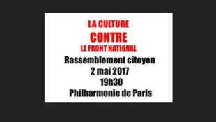 Le monde de la culture se mobilise avec un rassemblement « contre le FN » ce mardi 2 mai, à 19h30, à la Cité de la musique, à Paris.