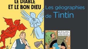 Couvertures des livres «Tintin, le diable et le bon dieu», de Bob Garcia et «Les géographies de Tintin», de Paul Arnould.