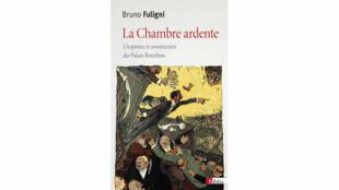 «La Chambre ardente», par Bruno Fuligni