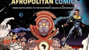 « Afropolitan Comics », une exposition en ligne organisée par la Cité internationale de la bande dessinée et de l'image d'Angoulême en association avec l'Institut Français de l'Afrique du Sud.