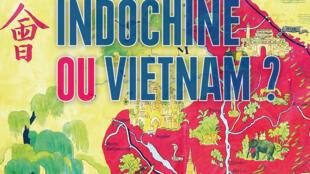 <i>Indochine ou Vietnam ?</i>publié chez Vendémiaire, de l'auteur Christopher Goscha.