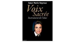 Couverture de l'ouvrage «Voix sacrée, instrument de l'âme» paru aux éditions Bayard.