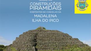 Estuturas piramidais estudadas por arqueólogos na Madalena do Pico.
