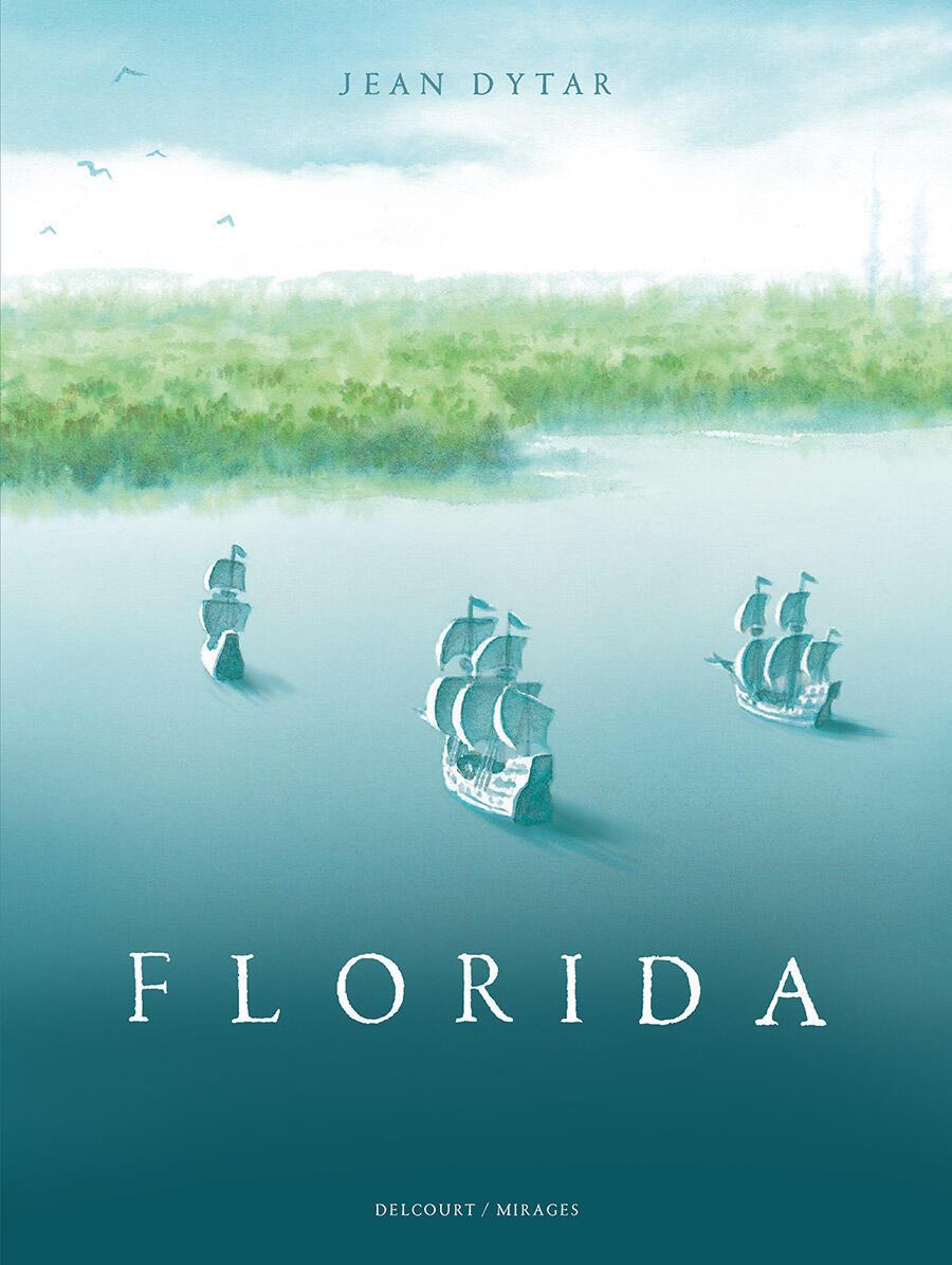 Couverture de la bande dessinée «Florida» de Jean Dytar.