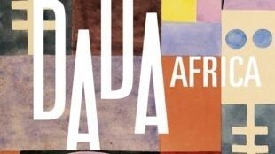 L'affiche de l'exposition «Dada africa».