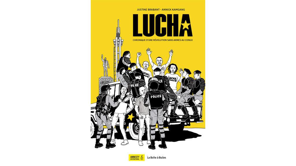 «Lucha, chronique d'une révolution sans armes au Congo», par Justine Brabant et Annick Kamgang.