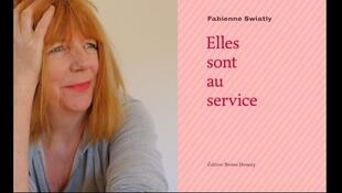 Photographie portrait de Fabienne Swiatly et couverture de son recueil de textes «Elles sont au service». Parution le 5 mars 2020 aux éditions Bruno Doucey.