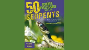 Couverture du livre «50 idées fausses sur les serpents», de Françoise Serre-Collet.