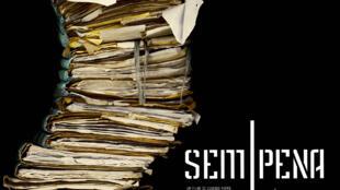 Cartaz do filme Sem Pena (2014) de Eugenio Puppo, que será exibido nesta sexta-feira (16) em Paris.