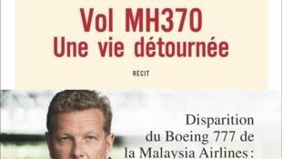 """Capa do livro """"Voo MH370, uma vida desviada"""""""