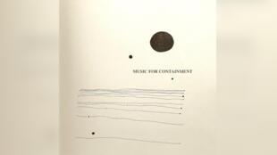 Plus de 30 artistes ont collaboré à «Music for containment».