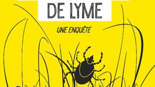 Une enquête sur la maladie de Lyme, une maladie mal diagnostiquée et en pleine expansion.