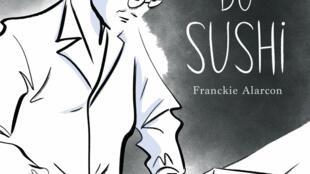 Franckie Alarcon publie «L'art du sushi», aux éditions Delcourt.