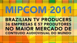O Brasil comparece com grande delegação no Mipcom 2011, em Cannes.
