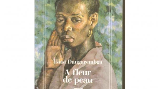 « À fleur de peau » un roman deTsitsi Dangarembga.