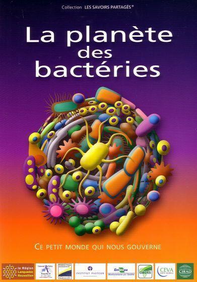 La planète des bactéries de Michel Launois
