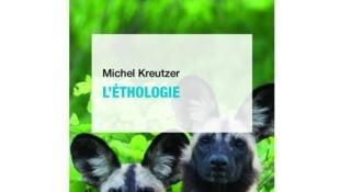 «L'éthologie», de Michel Kreutzer.