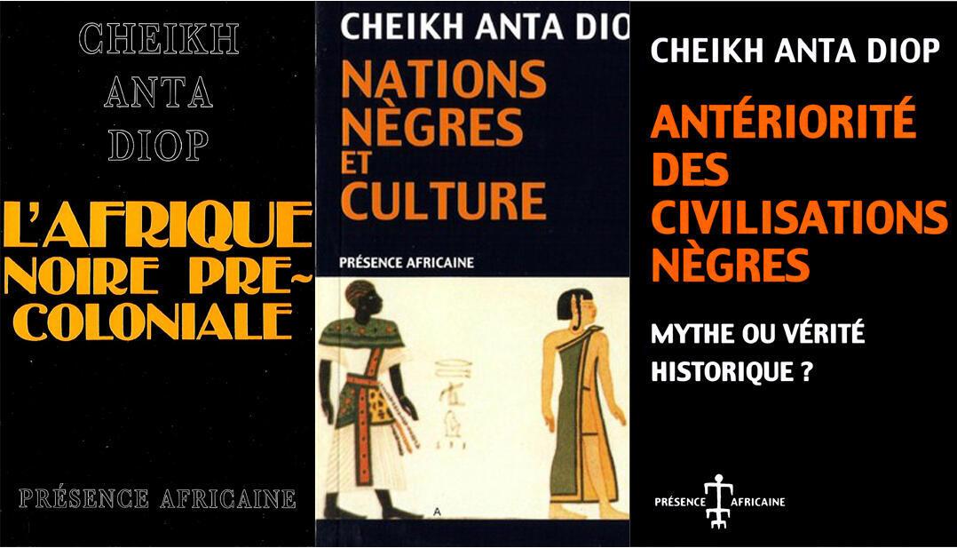 Trois ouvrages les plus connus de Cheikh Anta Diop