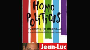 «Homo Politicus», de Jean-Luc Romero.