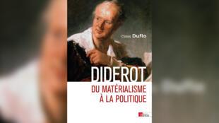 Couverture_Diderot du matérialisme à la politique_Colas Duflo