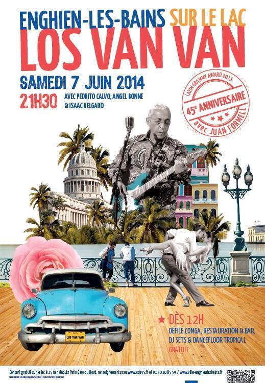 Los Van Van se presentarán en Enghien-les-Bains el sábado 7 de junio.