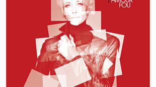Авторский альбом Франсуазы Арди «Безумная любовь» (L'Amour fou), 2012