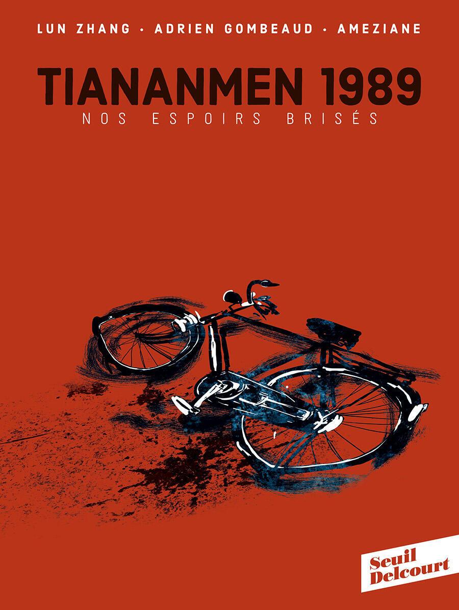 Détail de la couverture «Tiananmen 1989, nos espoirs brisés».