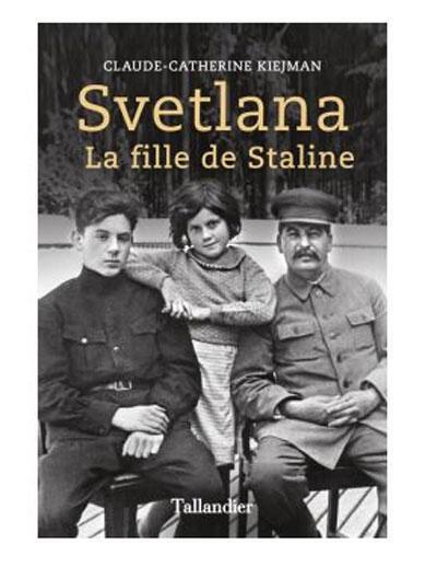 Couverture du livre « Svetlana la fille de Staline » de Claude Kiejman (Capture d'écran).