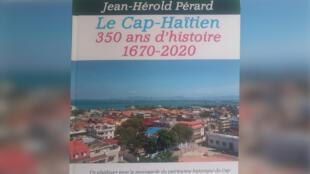 Le Cap-Haïtien, un livre de Jean-Hérold Pérard.