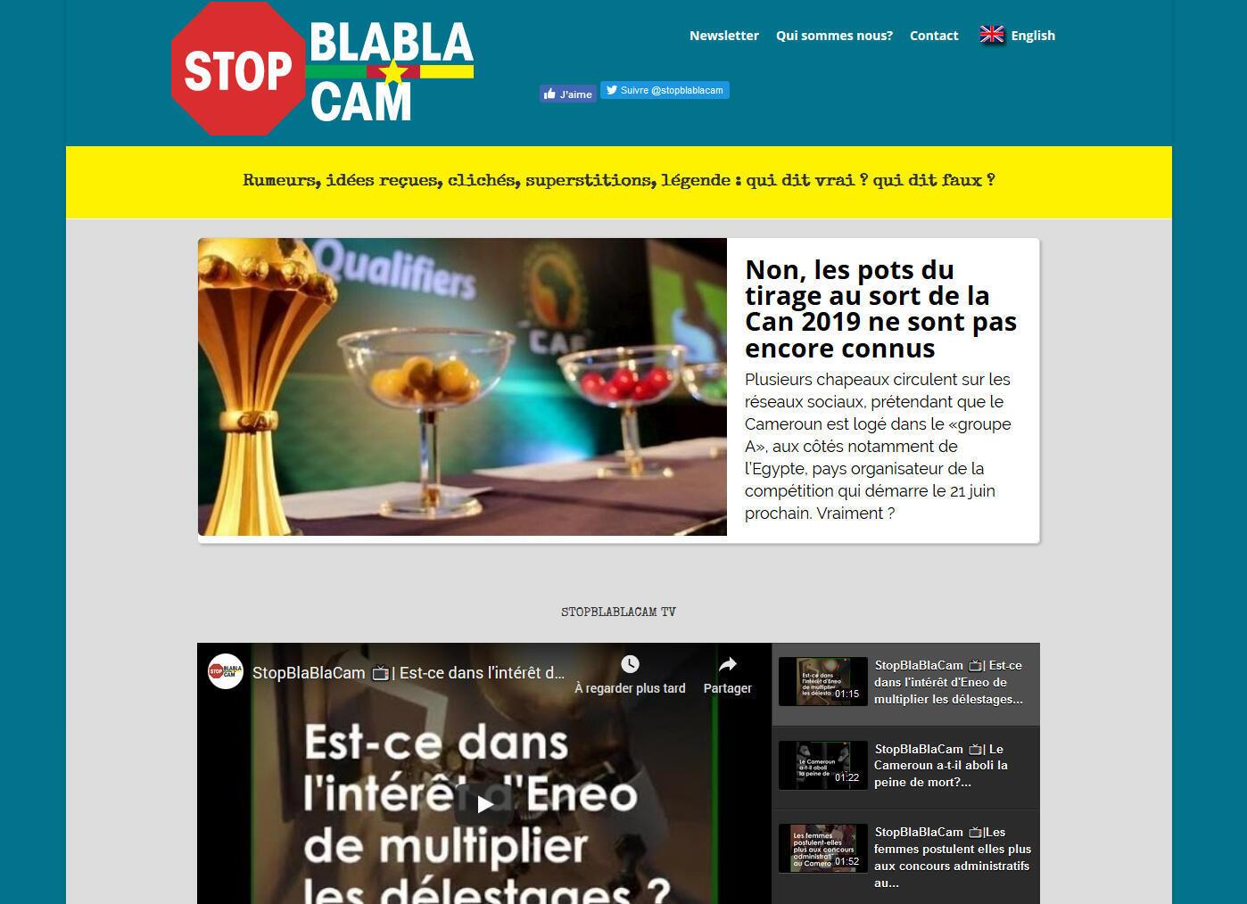 le fact-checking s'intéresse à tout : photos, vidéos, informations, déclarations d'hommes politiques et certains médias s'en sont faits une spécialité comme : Blabla Cam au Cameroun.