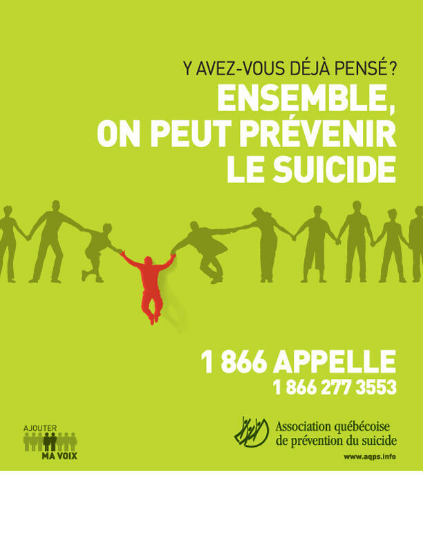 « Đoàn kết chúng ta có thể ngăn ngừa tự sát »: áp phích của Hiệp hội phòng ngừa tự sát Québec, Canada.