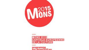 L'affiche de Mons 2015, la capitale européenne de la culture, en Belgique.