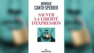 Couverture - Sauver la liberté d'expression - Monique Canto-Sperber - Idées