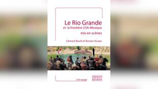 rio-grande-usa-mexique-scene-brault-houeix-couverture