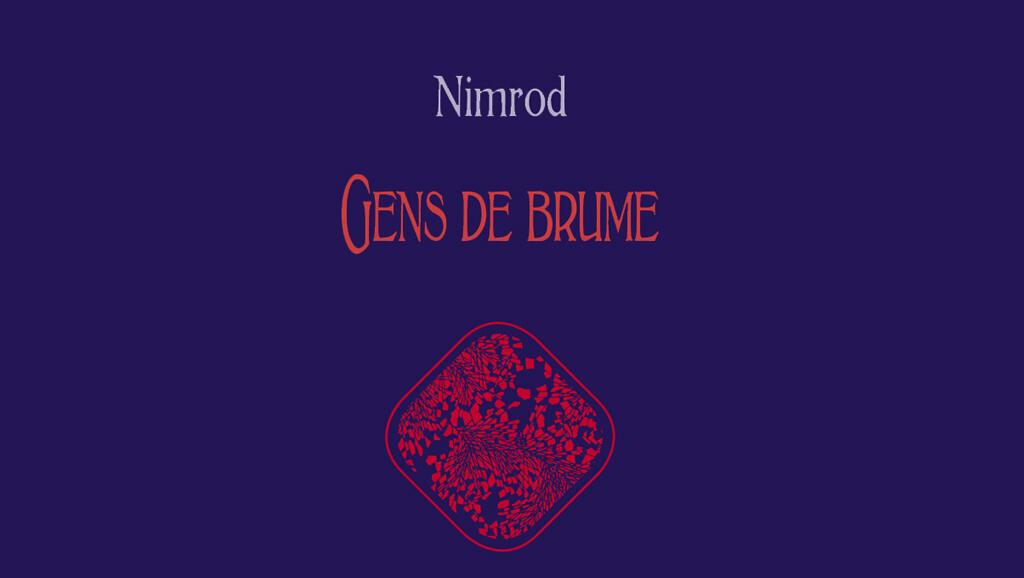 La couverture du livre «Gens de brume» de Nimrod