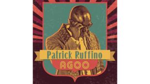 «Agoo», le nouvel album de Patrick Ruffino.