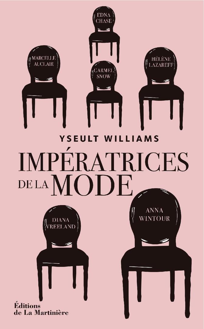 """""""Impératrices de la mode"""" d'Yseult Williams"""